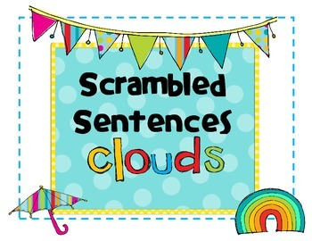 Scrambled Sentences Clouds - Science -Daily 5 - Writing Spring