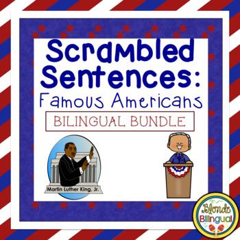 Scrambled Sentences: Famous Americans Spanish/English Bundle