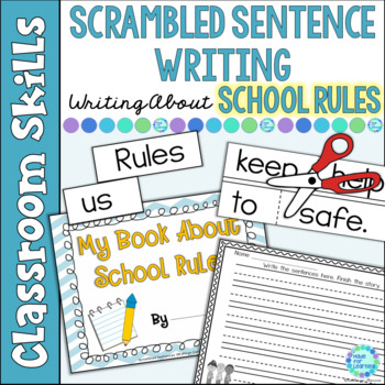 Scrambled Sentences: Writing About School Rules