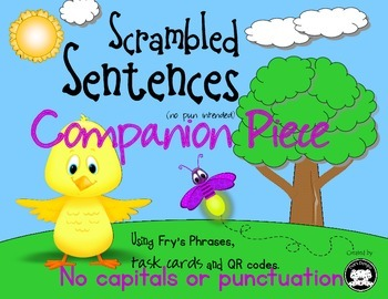 Scrambled Sentences…Using Fry's Phrases, task cards and QR