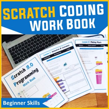 Scratch Programming Coding Booklet - Work Book 1 (ISTE 201