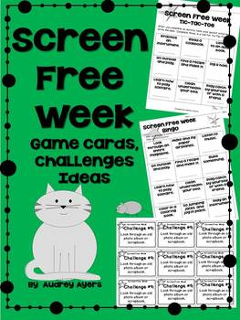 Screen Free Week -- Game cards, Ideas, Challenges