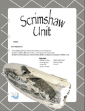 Scrimshaw Unit