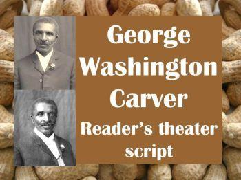 Script: George Washington Carver (reader's theater)
