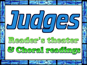 Script: Judges choral reading, readers theater. lesson plan