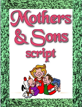 Script: Mothers and Sons