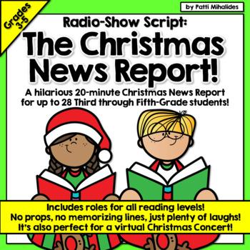 Script: The Christmas News Report -a hilarious radio show/