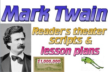 Scripts: Mark Twain reader's theater (2) & lesson plans