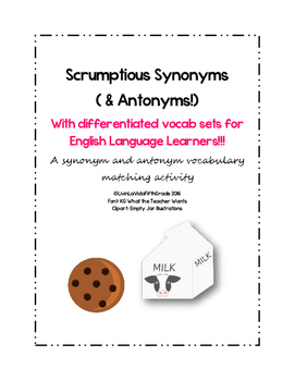 Scrumptious Synonyms (& Antonyms!) with differentiated voc