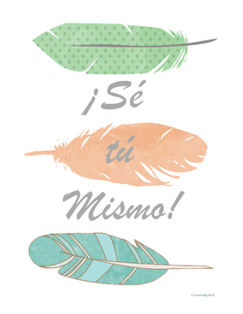Se tu Mismo (Be Yourself!) Classroom Art Poster