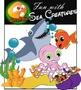 Sea Creatures_Fun With Sea Creatures