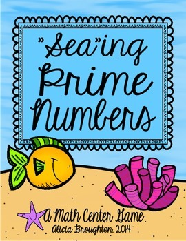 """""""Sea-ing"""" Prime Numbers: A Math Center for Prime & Composite"""