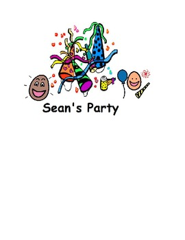 Sean's Party: A Functional Academic Story to Teach Party P