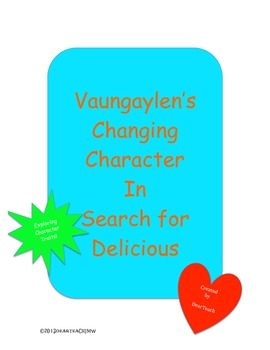 Search for Delicious: Vaungaylen's Changing Character