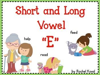 Short and Long Vowel E