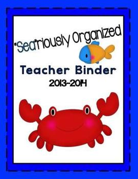 """Sea""riously Organized Teacher Binder/Planner 2013-2014 Oc"
