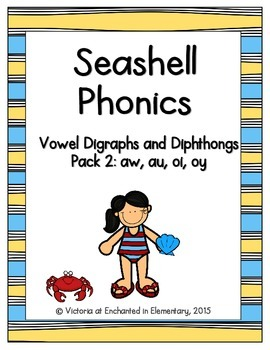 Seashell Phonics: Vowel Digraphs and Diphthongs Pack 2: aw