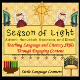 Advent/Christmas, Hanukkah, Kwanzaa and Diwali: A Season of Light