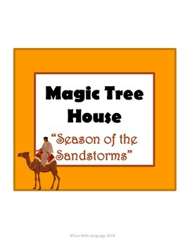 Season of the Sandstorms Magic Tree House #34 Comprehensio