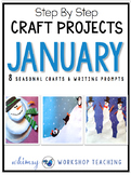 Seasonal Crafts JANUARY with Writing Prompts