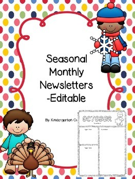 Seasonal Monthly Newsletters -EDITABLE