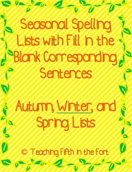 Seasonal Spelling Lists and Fill in the Blank Sentences