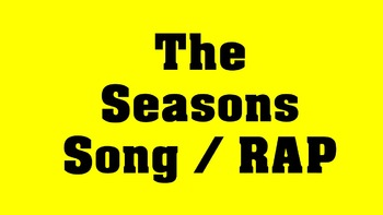 Seasons Song / Rap! Demonstration VIDEO