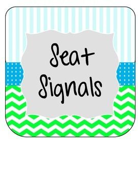 Seat Signals - classroom management