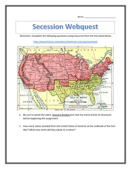 Secession of the Confederacy- Webquest and Video Analysis
