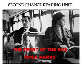 Second Chance Reading Unit -The Front of the Bus - Rosa Pa