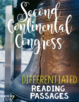 Second Continental Congress Differentiated Reading Passage