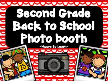 Second Grade Back to School Photo Booth 2016