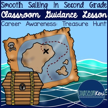 Classroom Guidance Lesson: Career Awareness - Career Treas