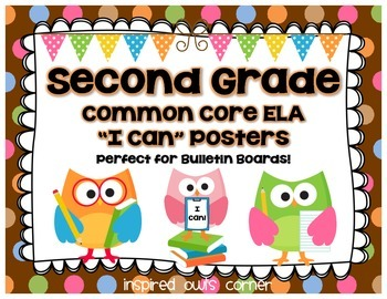 """Second Grade Common Core ELA """"I Can"""" Posters {Owl and Choc"""