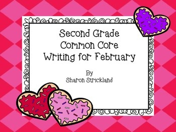 Second Grade Common Core Writing for February with Crafts