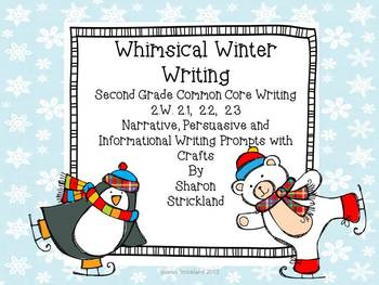 Second Grade Common Core Writing for January with Crafts