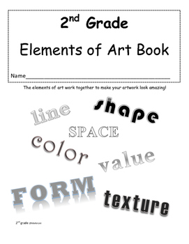 Second Grade Elements of Art Book