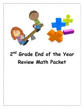 Second Grade End of The Year Math Review Packet