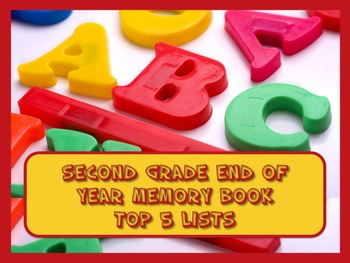 Second Grade End of Year Memory Book of Top 5 Lists - PRIN