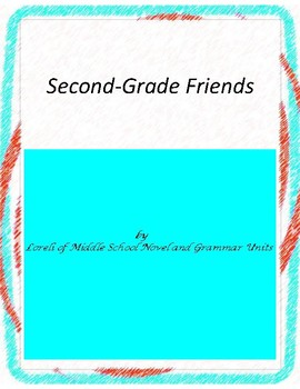 Second-Grade Friends Novel Units with Literary and Grammar