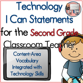 Second Grade I Can Statements for Technology Standards Rel