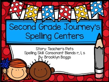 Second Grade Journey's Spelling Centers and Activities - T