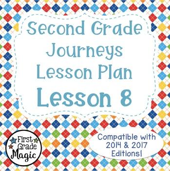 Second Grade Journeys Lesson 8