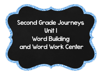 Second Grade Journeys Word Building Unit 1