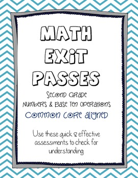 Second Grade Math - Common Core Exit Passess - Numbers & B