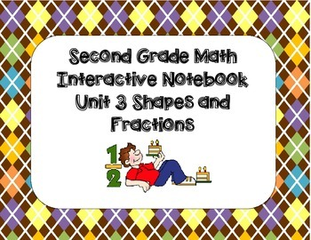 Second Grade Math Interactive Notebook Unit 3 Shapes and F