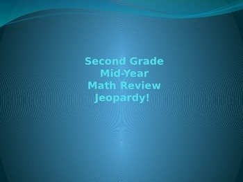 Second Grade Middle of Year Common Core Aligned Math Jeopa