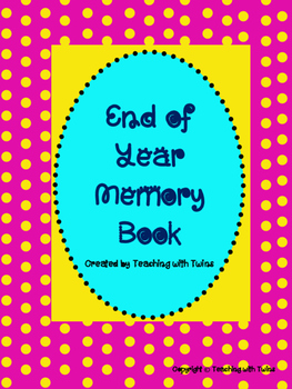 Second Grade Memory Book- End of the Year Project