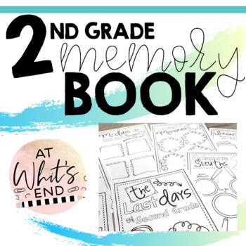 Second Grade Memory Book {Last Days of Second Grade} End of Year