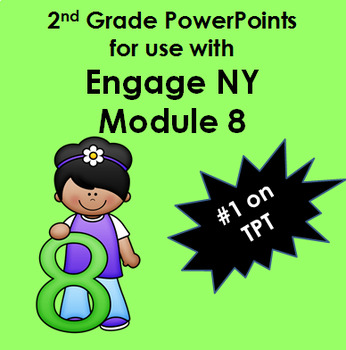 2nd Grade Module 8 Engage ny (New York) Common Core Powerp